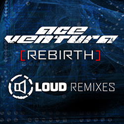 Rebirth - Loud Remixes