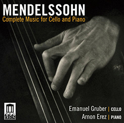 Mendelssohn: Complete Music for Cello and Piano