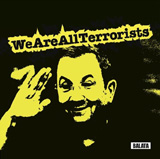We Are All Terrorists