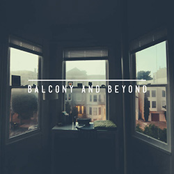 Balcony and Beyond