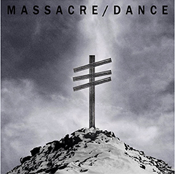 Massacre ​/ ​Dance