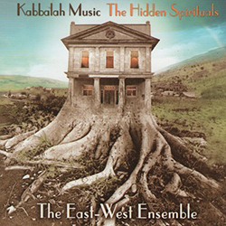 Kabbalah Music - The hidden Spirituals