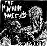 The Minimum Wage EP