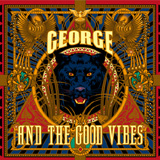 George And The Good Vibes
