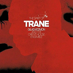 The Spirit Of Trane