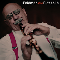 Feidman Plays Piazolla