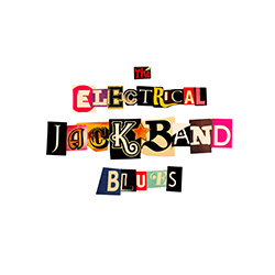 The Electrical Jackband Blues