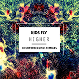 Higher | InchPerSecond Remixes