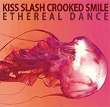 Kiss Slash Crooked Smile