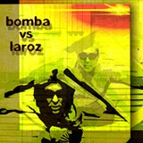 Bomba Vs Laroz