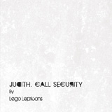 Judith, Call Security