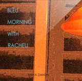 Blue Morning With Racheli