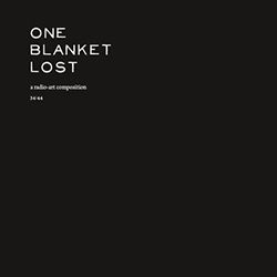 One Blanket Lost