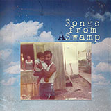 Songs From A Swamp