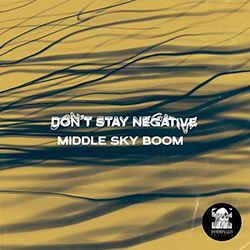 Don't Stay Negative