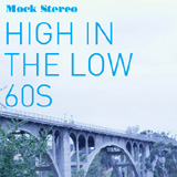 High in The Low 60S