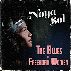The Blues Of Freeborn Women
