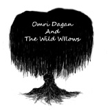 Omri Dagan and The Wild Willows