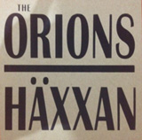 The Orions Häxxan Split