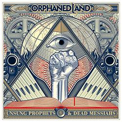 Unsung Prophets & Dead Messiahs