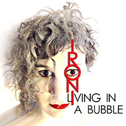 Living In A Bubble
