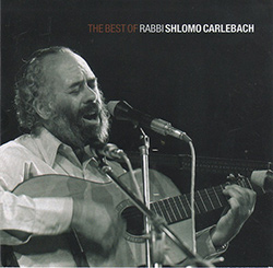 The Best Of Rabbi Shlomo Carlebach