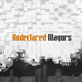 Undeclared Mayors