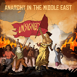Anarchy In The Middle East