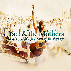 Yael & the Mothers