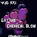 Gili The Chemical Blow