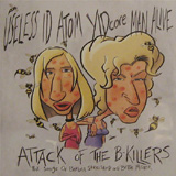 The Attack of The B-Killers CD