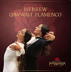 Hebrew Qawwali Flamenco